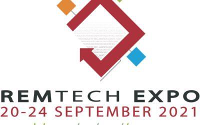 Appuntamento a Remtech Expo 2021, in presenza dal 22 al 24 Settembre